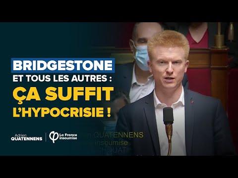 QAG : Bridgestone et tous les autres : ça suffit l'hypocrisie !| Adrien Quatennens