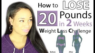 How to Lose 20 Pounds in 2 Weeks Weight Loss Challenge