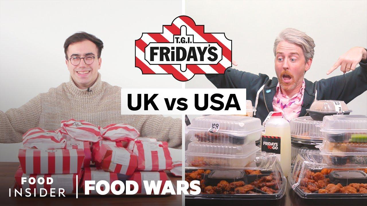 US vs UK TGI Fridays | Food Wars
