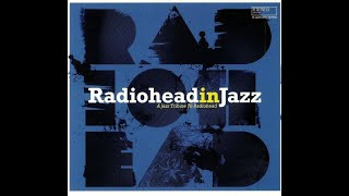 Radiohead in Jazz lossless 2020