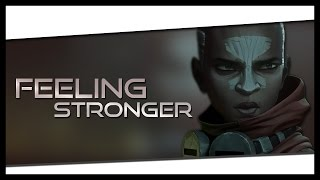 Repeat youtube video Feeling Stronger - League of Legends Cinematic Montage