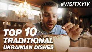 TOP 10 traditional Ukrainian dishes. Delicious food in Kyiv. #Visitkyiv