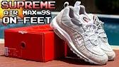 Air Max 98 X Supreme Snakeskin On Feet Youtube