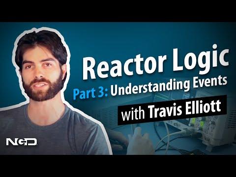 Reactor Logic Part 3