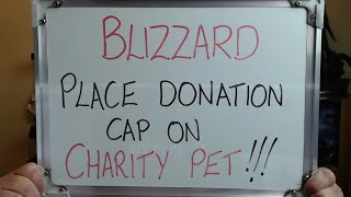 Blizzard Place Donation Cap On Charity Pet In An Effort To Profit From It