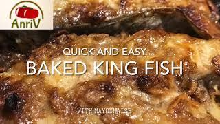 EASY BAKED KING FISH RECIPE -AnriV