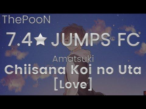 7.4★ JUMPS FC - Amatsuki - Chiisana Koi no Uta [Love]