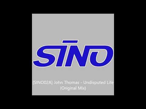 [SINO02A] John Thomas - Undisputed Life (Original Mix) (2000)