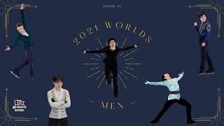 Ep20 2021 Worlds Mens Recap Chen 羽生 結弦 鍵山 優真 宇野 昌磨 коляда 차준환 金博洋 闫涵