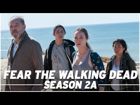Fear The Walking Dead: Season 2A Full Recap - The Skybound Rundown
