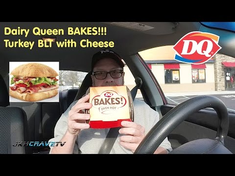 Dairy Queen Oven Hot Bakes Turkey BLT Review #162