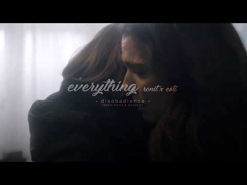 DISOBEDIENCE | Ronit x Esti - Everything