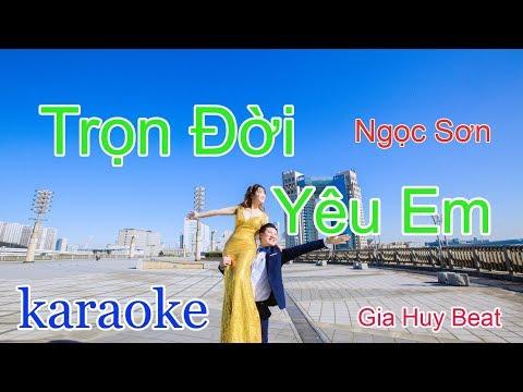Trọn đời yêu em - karaoke  - tone nam - gia huy beat