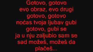 Aca Lukas- Gotovo (tekst)