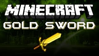 MINECRAFT - Gold Sword (Weapon Tips and Advice)