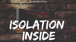 Isolation: Inside