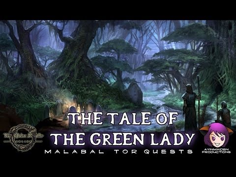 ★ Elder Scrolls Online ★ - L33 The Tale of the Green Lady