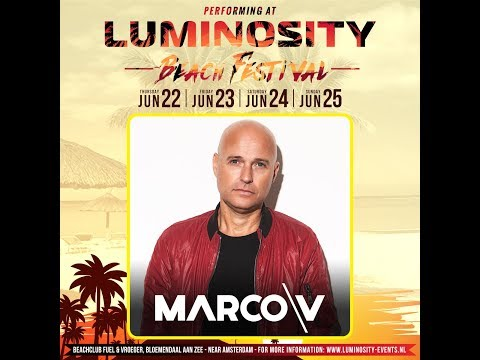 Marco V [FULL SET] @ Luminosity Beach Festival 24-06-2017