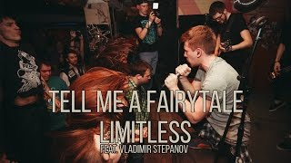 TELL ME A FAIRYTALE - Limitless (feat. Vladimir Stepanov)