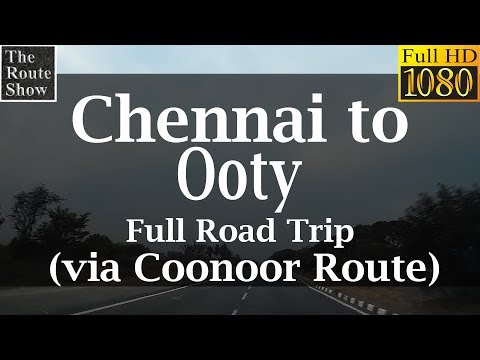 Drive to Ooty from Chennai | Full road Trip | Full HD Video