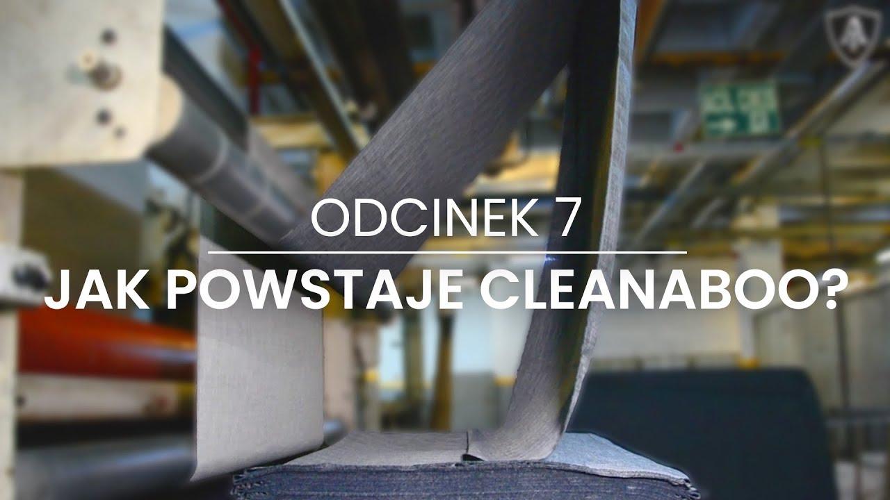 Jak powstaje Cleanaboo  - odcinek 7 -  Akademia Toptextil