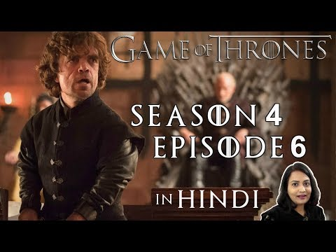 Game Of Thrones Season 4 Episode 6 Explained In Hindi