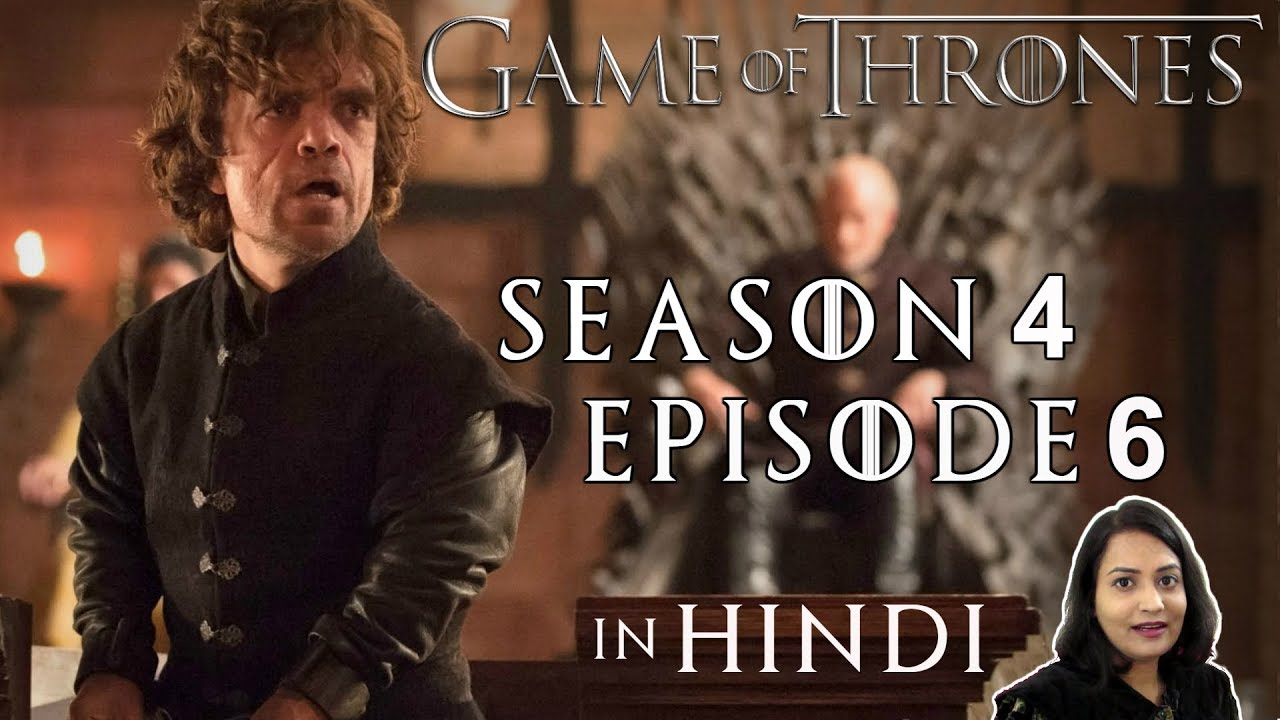 Download Game of Thrones Season 4 Episode 6 Explained in Hindi