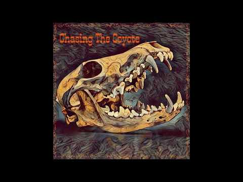 Chasing the Coyote - Chasing the Coyote (2020) (New Full EP)