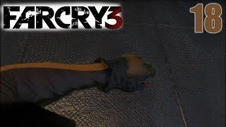 18-ая серия | FarCry 3 | Оборотень