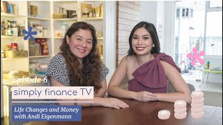 Life Changes and Money with Andi Eigenmann