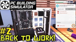 Back To Work!   Pc Building Simulator #2 (ps4, 2019)