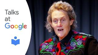 "Dr. Temple Grandin: ""The Autistic Brain: Thinking Across the Spectrum"" | Talks at Google"