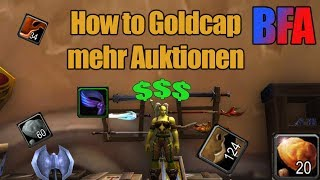 How to Goldcap - Battle for azeroth - mehr Auktionen! thumbnail