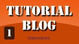 Tutorial Blog (Cap. 1) Hacer un blog desde cero. Conocimientos básicos.