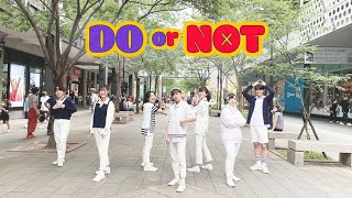 [KPOP IN PUBLIC] PENTAGON 펜타곤 _ DO or NOT Dance Cover by CAMERA from Taiwan