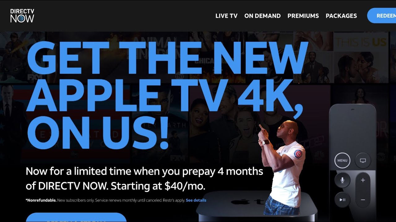Free Apple TV 4K With DirecTV NOW!!