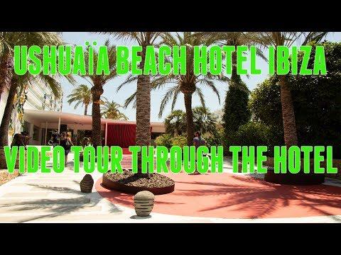 Ushuaïa Beach Hotel Ibiza - Video Tour Through The Hotel - July 2018 4K
