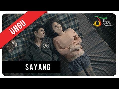 UNGU - Sayang   Official Video Clip