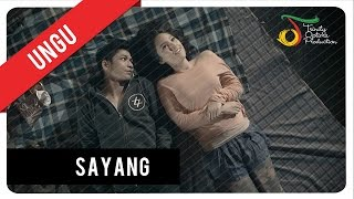 Video UNGU - Sayang | Official Video Clip download MP3, 3GP, MP4, WEBM, AVI, FLV Maret 2018
