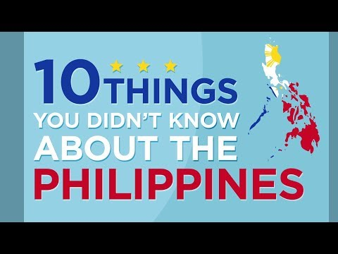 10 Things You Didn't Know About the Philippines