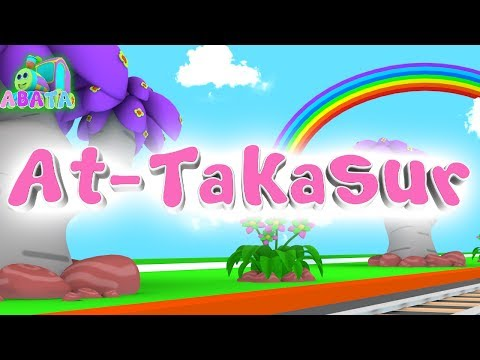 Animation 3D Juz Amma At - Takasur   Recite Quran with Battar   ABATA Channel