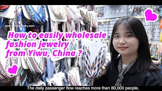 Easily Wholesale Fashion Jewelry From Yiwu, China