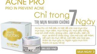 [HOT] Kem chữa mụn trắng da – White Doctors Acne Pro năm 2015