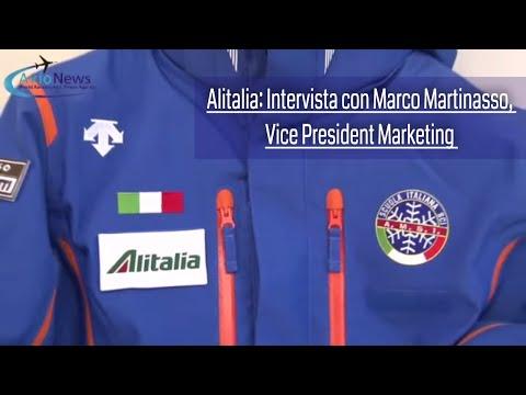 Alitalia: Intervista con Marco Martinasso, Vice President Marketing