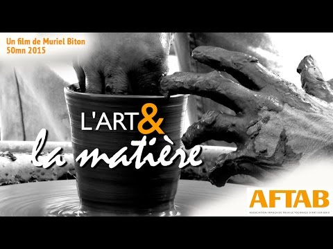 L'Art & la Matiere (Film-50mn-2015) Mp3