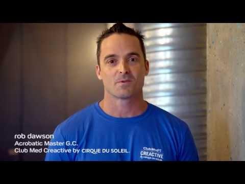 Club Med CREACTIVE by Cirque du Soleil: Exclusive interview with Rob Dawson