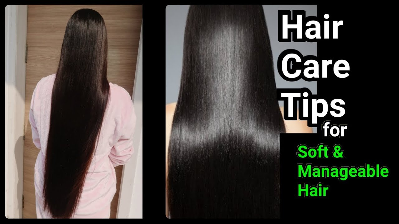 Hair Care Tips For Soft Manageable Hair At Home Diy Remedy For Heathy And Long Hair Youtube