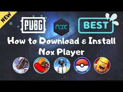 How to Download & Install Nox Player Emulator supports PUBG Mobile on PC