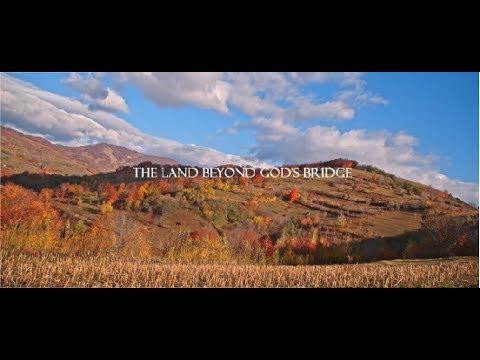 """Filmul de prezentare a județului Mehedinți: """"The Land  Beyond God's Bridge"""""""