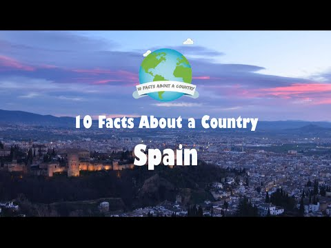 10 Facts About a Country - Spain
